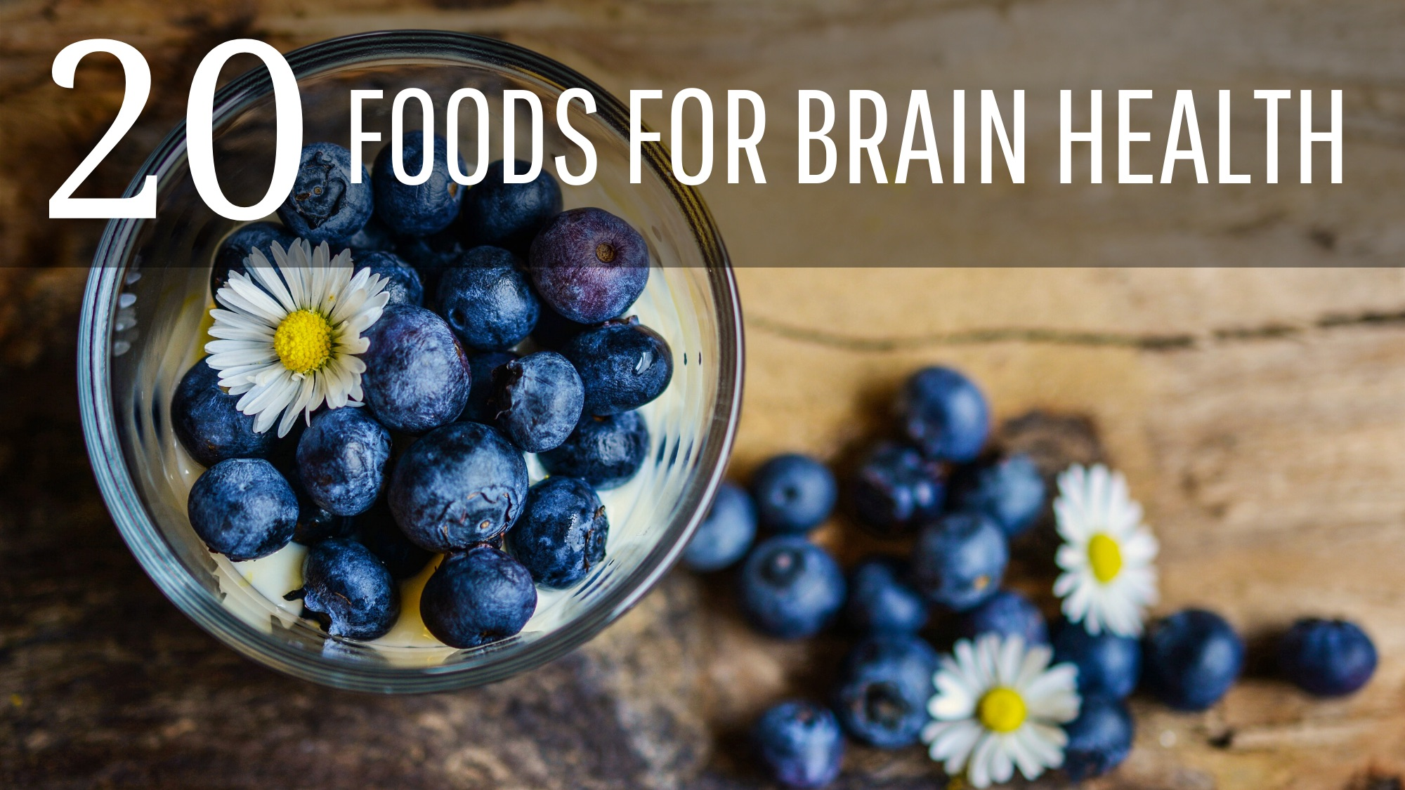20 Foods To Boost Brain Power